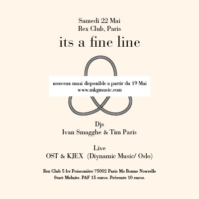 Sat 22/5 : Ivan Smagghe, Tim Paris, Ost & Kjex live @ It's A Fine Line, Rex Club, Paris